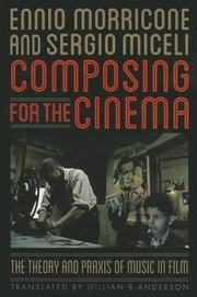 Cover of: Composing for the Cinema