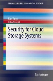 Cover of: Security for Cloud Storage Systems