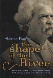 "Cover of: Horton Foote's ""The shape of the river"""
