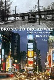 Cover of: Bronx to Broadway | Harold Thay