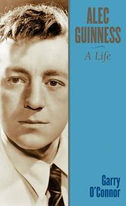 Alec Guinness by Garry O'Connor