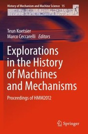 Cover of: Explorations in the History of Machines and Mechanisms