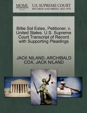 Cover of: Billie Sol Estes Petitioner V United States US Supreme Court Transcript of Record with Supporting Pleadings