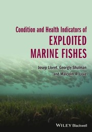 Cover of: Condition and Health Indicators of Exploited Marine Fishes