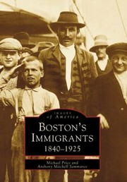 Cover of: Bostons Immigrants