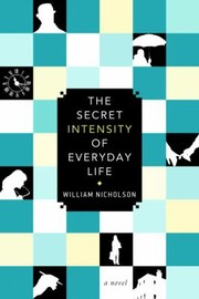 Cover of: The Secret Intensity of Everday Life