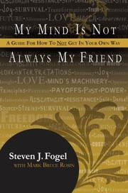 Cover of: My Mind Is Not Always My Friend