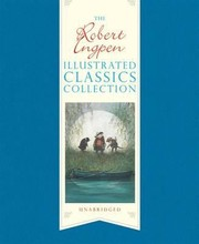 Cover of: The Robert Ingpen Illustrated Classics Collection Kenneth Grahame Rudyard Kipling Robert Louis Stevenson