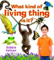 Cover of: What Kind of Living Thing Is It