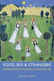 Cover of: Food Sex and Strangers