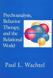 Cover of: Psychoanalysis, behavior therapy, and the relational world