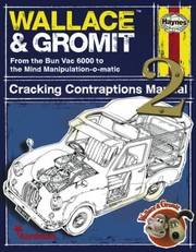 Cover of: Wallace Gromit Cracking Contraptions Manual
