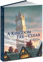 Cover of: A Kingdom Far and Clear Limited Edition