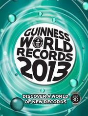 Cover of: Guinness World Records 2013                            Guinness Book of Records Hardcover |