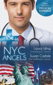 Cover of: NYC Angels Unmasking Dr Serious  NYC Angels