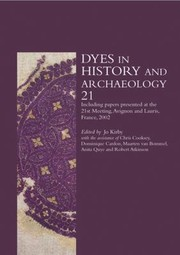 Cover of: Dyes in History and Archaeology 21