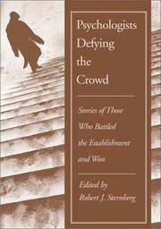 Psychologists Defying the Crowd by Robert J. Sternberg