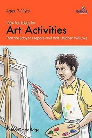 Cover of: 100 Fun Ideas for Art Activities That Are Easy to Prepare and That Children Will Love