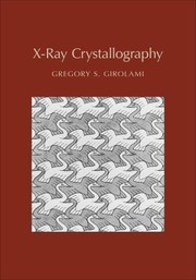 Cover of: XRay Crystallography Gregory S Girolami