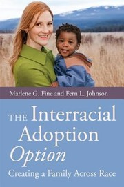 Cover of: The Interracial Adoption Option