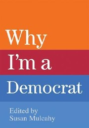 Cover of: Why Im a Democrat