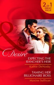 Cover of: Expecting The Ranchers Heir