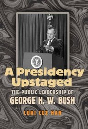 Cover of: A Presidency Upstaged