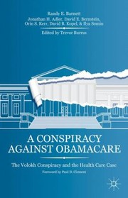 Cover of: A Conspiracy Against Obamacare
