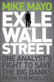 Cover of: Exile On Wall Street One Analysts Fight To Save The Big Banks From Themselves