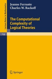 Cover of: The Computational Complexity of Logical Theories