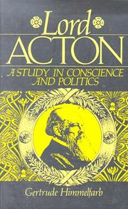 Cover of: Lord Acton | Gertrude Himmelfarb