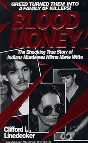 Cover of: Blood money | Clifford L. Linedecker