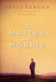 Cover of: The Matter With Morris A Novel