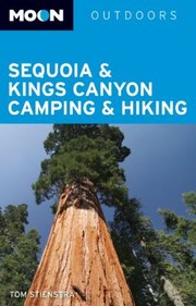 Cover of: Moon Sequoia  Kings Canyon Camping