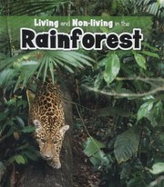 Cover of: Living and Nonliving in the Rainforest
