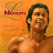 Cover of: The Legend of Mexicatl