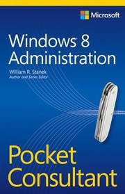 Cover of: Windows 8 Administration Pocket Consultant