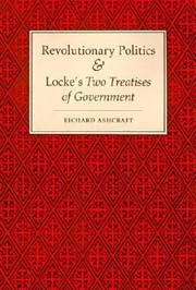 Cover of: Revolutionary Politics and Lockes Two Treatises of Government