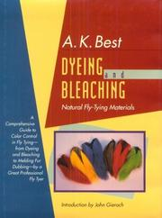 Cover of: Dyeing and bleaching natural fly-tying materials
