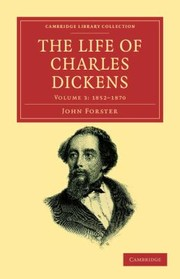 Cover of: The Life of Charles Dickens