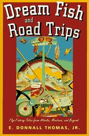Dream Fish and Road Trips