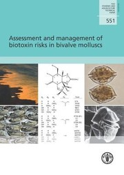Cover of: Assessment and Management of Biotoxin Risks in Bivalve Molluscs