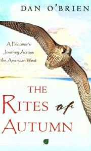 Cover of: The rites of autumn: a falconer's journey across the American West