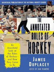 Cover of: The annotated rules of hockey