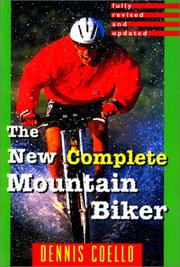 Cover of: The new complete mountain biker | Dennis Coello