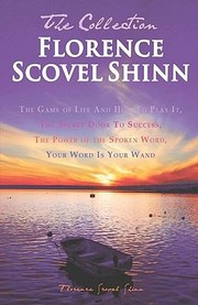 Cover of: Florence Scovel Shinn  The Collection