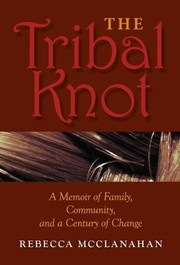 Cover of: The Tribal Knot