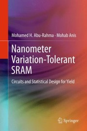 Cover of: Nanometer VariationTolerant Sram