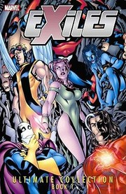 Cover of: Exiles Ultimate Collection  Book 1