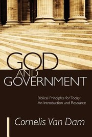 Cover of: God and Government Biblical Principles for Today